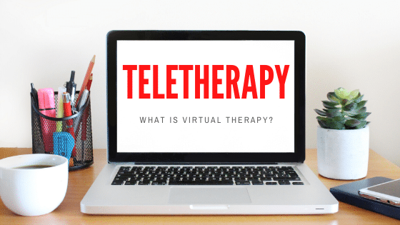 What is Teletherapy or Virtual Therapy?