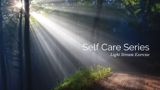 Self Care Series: Light Stream Exercise