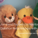 How to Use Hand Puppets to Maintain Long-Distance Relationships with Children